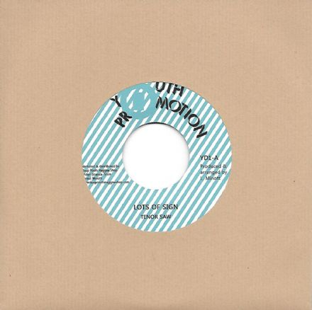 Tenor Saw - Lots Of Sign / Version (Youth Promotion / Deep Roots) 7""
